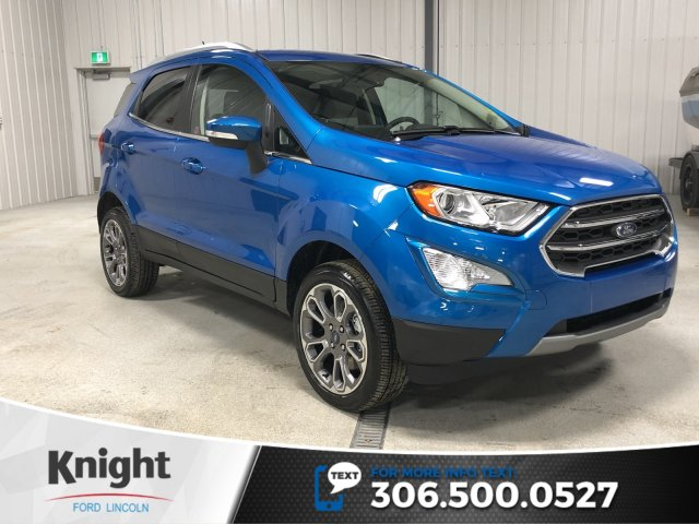 New 2019 Ford EcoSport Titanium, Auto, 4WD, Leather, Heated Seats, Back up Cam, Navi, Rmt Start